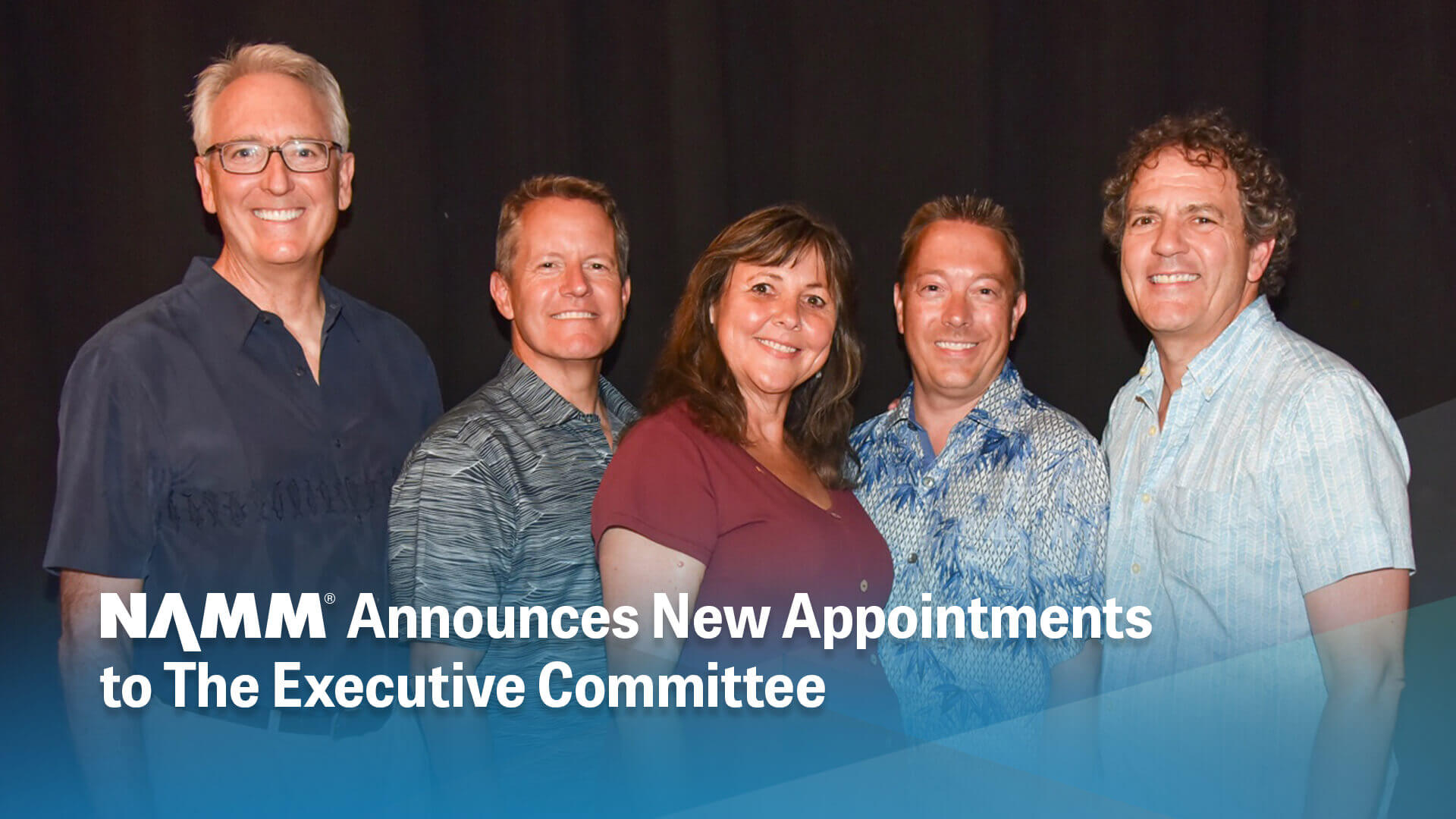 NAMM Announces New Appointments to The Executive Committee