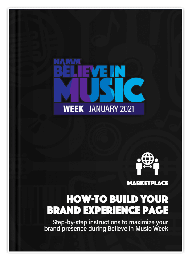 How To Build Your Brand Experience Page | Step-by-step instructions to maximize your brand presence during Believe in Music Week