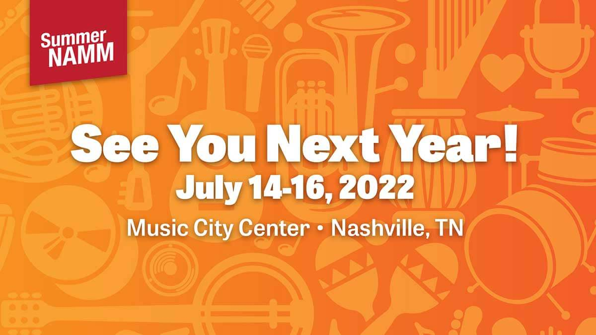 See You Next Year! - July 14-16, 2022 - Music City Center - Nashville, TN